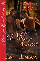 Wild Chase [Werewolves of Forever, Texas 10]