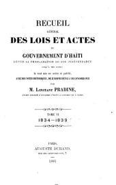 Recueil général des lois et actes du gouvernement d'Haïti: depuis la proclamation de son indépendance jusqu'à nos jours, Volume6