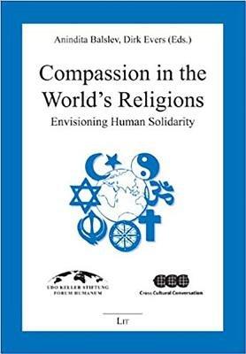 Compassion in the World s Religions PDF