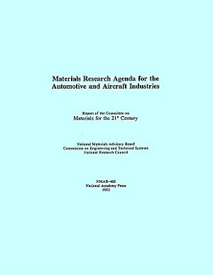 Materials Research Agenda for the Automobile and Aircraft Industries PDF