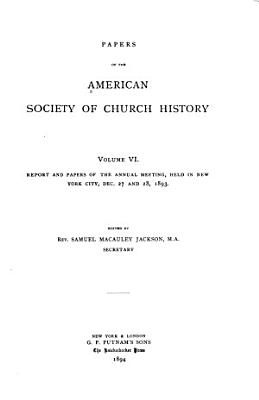 Papers of the American Society of Church History PDF