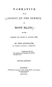Narrative of an Ascent to the Summit of Mont Blanc: On the Eighth and Ninth of August, 1827