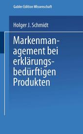 Markenmanagement bei erklärungsbedürftigen Produkten