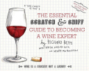The Essential Scratch Sniff Guide To Becoming A Wine Expert Book PDF