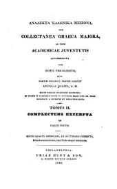 Analekta Hellēnika meizona: sive, Collectanea Graeca majora, ad usum academicae juventutis accomodata: cum notis philologicis, Volume 2