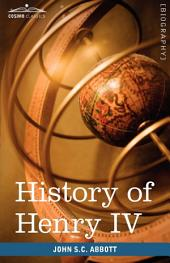 History of Henry IV, King of France and Navarre