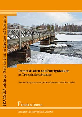 Domestication and Foreignization in Translation Studies PDF