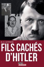 Les fils cachés d'Hitler: Sur les traces du caporal peintre en Flandres