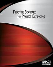 Practice Standard for Project Estimating