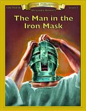 The Man in the Iron Mask: Easy to Read Classics