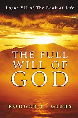 The Full Will of God PDF