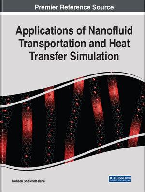 Applications of Nanofluid Transportation and Heat Transfer Simulation PDF