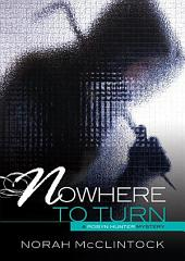 #6 Nowhere to Turn