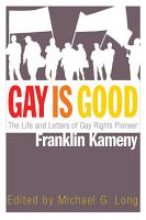 Gay is Good PDF