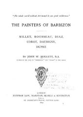 The Painters of Barbizon: Millet, Rousseau, Diaz, Corot, Daubigny, Dupré, Volumes 1-2