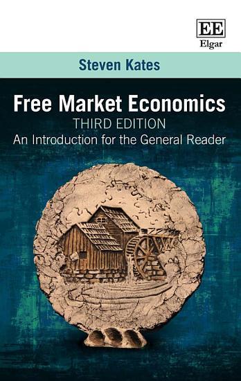Free Market Economics  Third Edition PDF