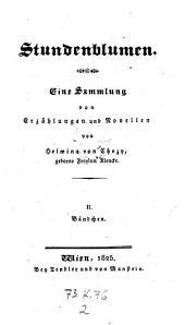 Stundenblumen. Eine Sammlung von Erzählungen und Novellen: Band 2