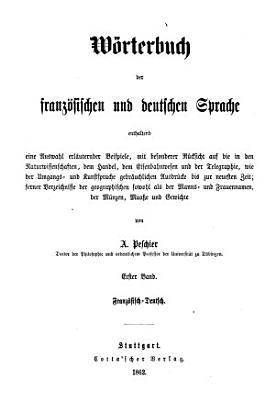 W  rterbuch der franz  sischen und deutschen Sprache PDF