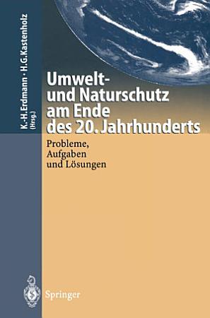 Umwelt und Naturschutz am Ende des 20  Jahrhunderts PDF