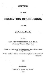 Letters on the Education of Children, and on Marriage
