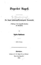 Begrebet Angest: En simpel psychologisk-paapegende Overveielse i Retning af det dogmatiske Problem om Arvesynden af Vigilius Haufniensis