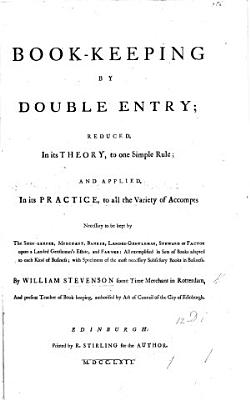 Book keeping by double entry reduced in its theory to one simple rule  etc