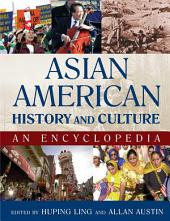Asian American History and Culture: An Encyclopedia: An Encyclopedia