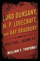 Lord Dunsany  H P  Lovecraft  and Ray Bradbury PDF