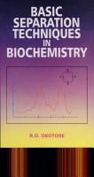 Basic Separation Techniques in Biochemistry PDF