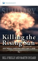 Summary: Killing the Rising Sun