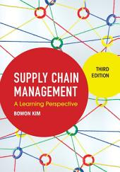 Supply Chain Management: A Learning Perspective, Edition 3
