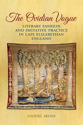 The Ovidian Vogue