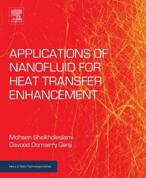 Applications of Nanofluid for Heat Transfer Enhancement