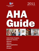 AHA Guide to the Health Care Field 2011 PDF