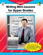 Writing Mini-Lessons for Upper Grades, Grades 4 - 6: The Big-Blocks? Approach