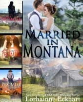 Married in Montana: Books 1 - 3 Boxed Set: His Promise, Love's Promise, A Promise of Forever