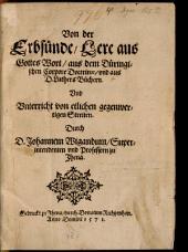 Von der Erbsünde: Lere aus Gottes Wort, aus dem Düringischen Corpore Doctrinae, und aus D. Luthers Büchern. Und Unterricht von etlichen gegenwertigen Streiten