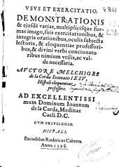 Vsus et exercitatio demonstrationis & ejusde[m] variae,multiplicisque formae imago ...