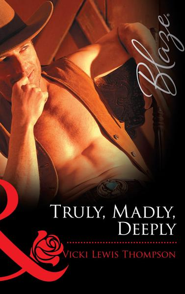Download Truly  Madly  Deeply  Mills   Boon Blaze  Book