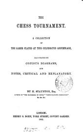 The chess tournament, a collection of the games played