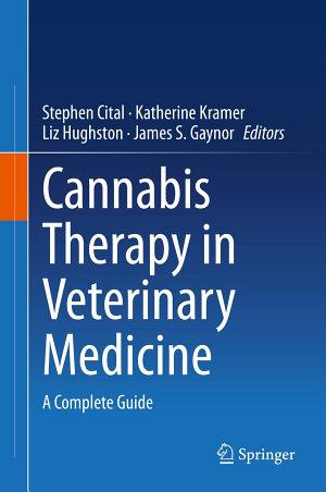 Cannabis Therapy in Veterinary Medicine