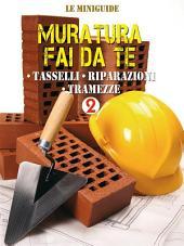 Muratura fai da te - 2: Tasselli - Riparazioni - Tramezze