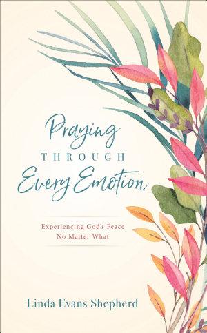 Praying through Every Emotion