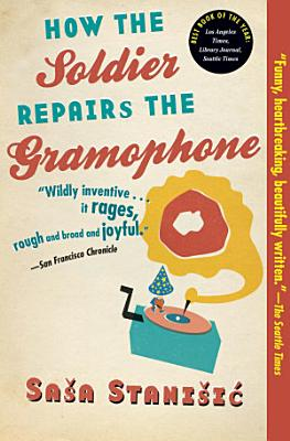 How the Soldier Repairs the Gramophone PDF