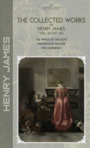 The Collected Works of Henry James, Vol. 24 (of 24)