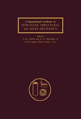 Computational Methods in Nonlinear Structural and Solid Mechanics PDF
