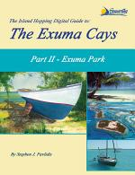 The Island Hopping Digital Guide to the Exuma Cays - Part II - Exuma Park