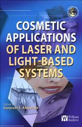 Cosmetics Applications of Laser and Light-Based Systems