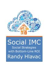 Social IMC: Social Strategies with Bottom-line ROI