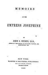 Memoirs of the Empress Josephine ...